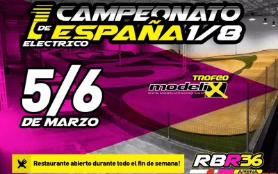 5 y 6 de Marzo - Campeonato de España 1/8 TT Eco en el RBR36 Arena