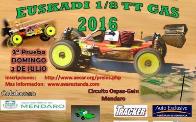 3 de Julio - 3ª prueba Camp. social de Euskadi 1/8 TT Gas 2016