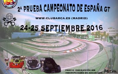 24 y 25 de Septiembre - Segunda prueba Campeonato de España 1/8 GT en Arca