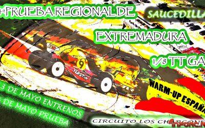 13 y 14 de Mayo - Quinta prueba Campeonato Extremadura 1/8 TT Gas. Warm Up España B.