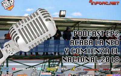 Podcast - Ep2 Acaba la Neo Race y comienza el nacional en Redovan. Por Miguel Zambrana y Carlos Gomez